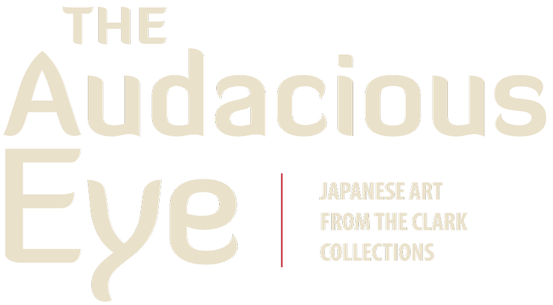 The Audacious Eye: Japanese Art from the Clark Collections